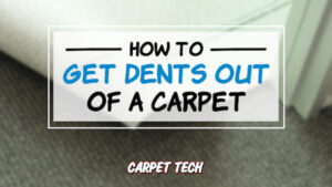 Getting dents out of a carpet